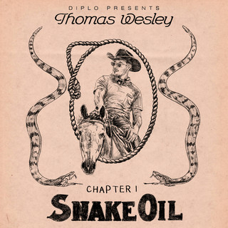 Diplo Presents Thomas Wesley Chapter 1:Snake Oil
