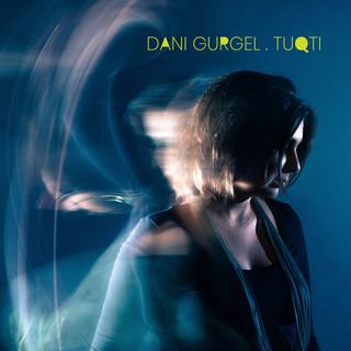 TUQTI / Dani Gurgel 新巴西音樂專輯