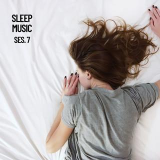 Sleep Music, Relax And Sleep Sounds And Music Session 7