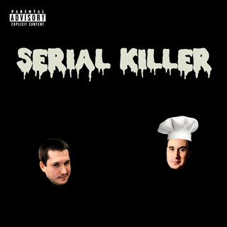 Serial Killer (Feat. Blan1)