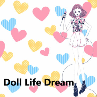 Doll Life Dream feat.Chika (Doll Life Dream (feat. Chika))