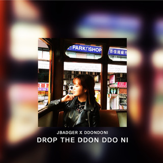 JBadger 電音單曲 : DDON DDO NI