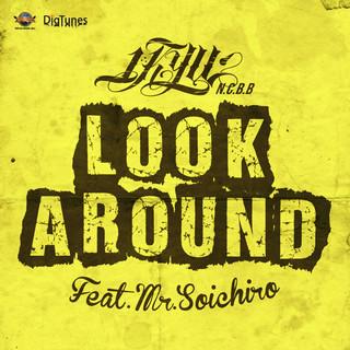 LOOK AROUND (feat. Mr. SOICHIRO) - Single