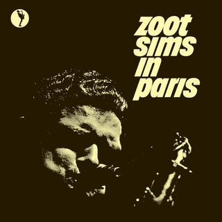 Zoot Sims In Paris (Live At Blue Note Club, Paris, 1961)