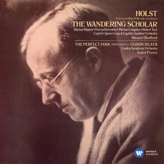 Holst:The Wandering Scholar, Ballet From The Perfect Fool & Egdon Heath