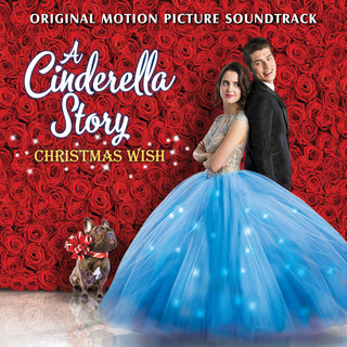 A Cinderella Story:Christmas Wish (Original Motion Picture Soundtrack)