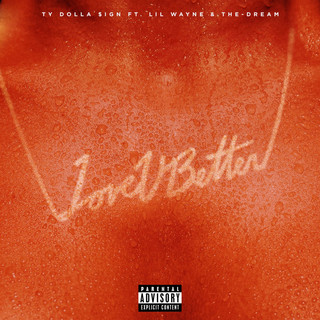 Love U Better (Feat. Lil Wayne & The - Dream)