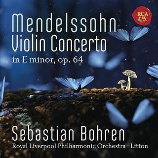 Mendelssohn:Violin Concerto In E Minor, Op. 64