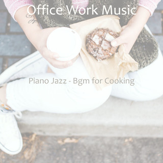 Piano Jazz - Bgm For Cooking