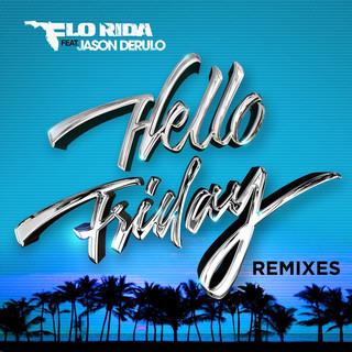 Hello Friday (Feat. Jason Derulo)