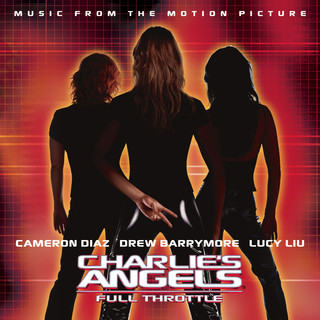 Charlie\'s Angels:Full Throttle (Music From The Motion Picture)