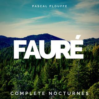 Fauré:Complete Nocturnes