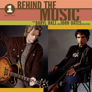 VH1 Music First:Behind The Music - The Daryl Hall & John Oates Collection