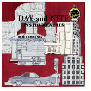 DAY and NITE-Instrumentals