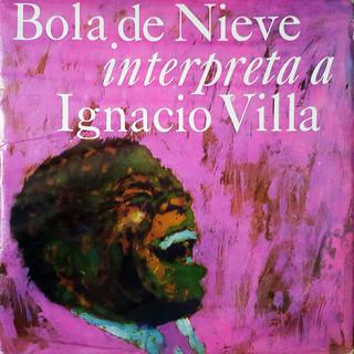 Bola De Nieve Interpreta A Ignacio Villa (Remasterizado)