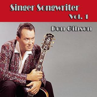Singer Songwriter Don Gibson, Vol. 1