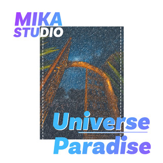 Universe Paradise