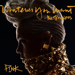 Whatever You Want (The Remixes)