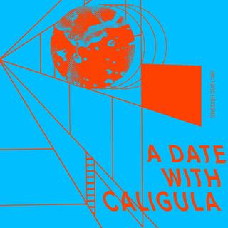 A Date With Caligula