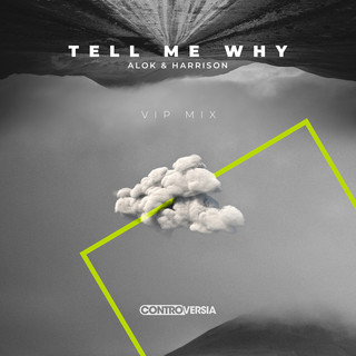 Tell Me Why (VIP Mix)