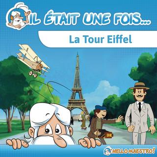 Il Était Une Fois...La Tour Eiffel