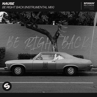 Be Right Back (Instrumental Mix)