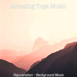 Rejuvenation - Background Music