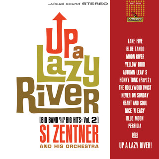 Up A Lazy River (Big Band Plays The Big Hits:Vol. 2)