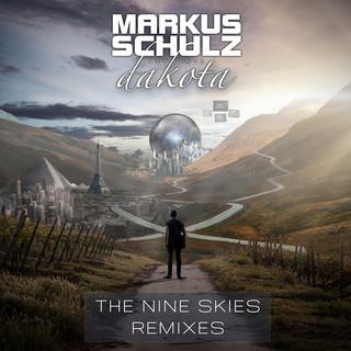 The Nine Skies (Remixes) (Markus Schulz Presents Dakota)