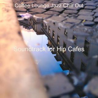 Soundtrack For Hip Cafes