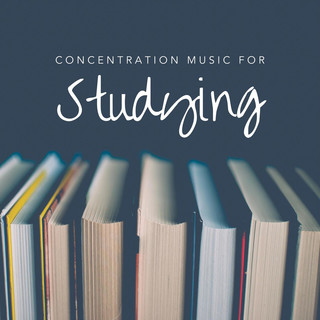 Concentration Music For Studying