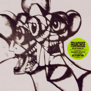 FRANCHISE (REMIX)