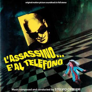 L\'assassino... È Al Telefono (Original Motion Picture Soundtrack)