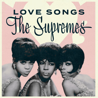 The Supremes:Love Songs