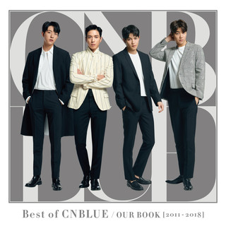 Best Of CNBLUE / OUR BOOK (2011 - 2018)