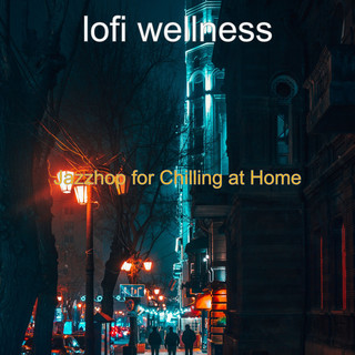 Jazzhop For Chilling At Home