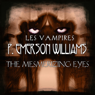 The Mesmerizing Eyes (Les Vampires), Pt. 5
