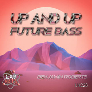 Up And Up:Future Bass