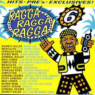 Ragga Ragga Ragga 6