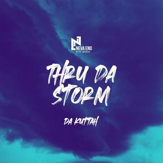 Thru Da Storm