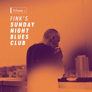 Fink\'s Sunday Night Blues Club, Vol. 1