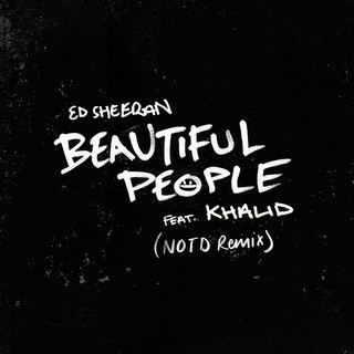 Beautiful People (Feat. Khalid) (NOTD Remix)