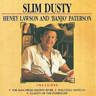 Henry Lawson And \'Banjo\' Paterson (Remastered)