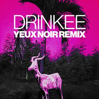 Drinkee (Yeux Noir Remix)