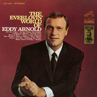 The Everlovin' World Of Eddy Arnold