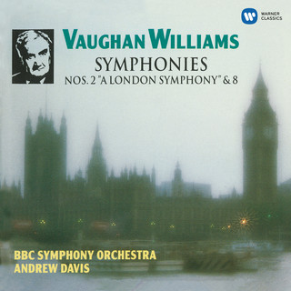 Vaughan Williams:Symphonies No. 2