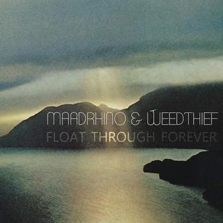 Float Through Forever