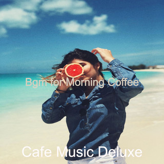 Bgm For Morning Coffee