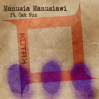 Manusia Manusiawi (Feat. Cak Nun)