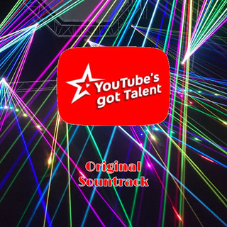 YouTube's Got Talent (Original Soundtrack)